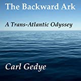 The Backward Ark: A Trans-Atlantic Odyssey