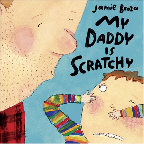 My Daddy Is Scratchy