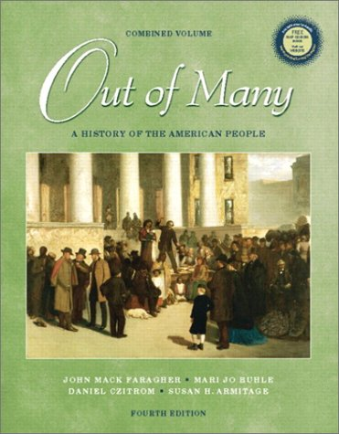 Out of Many: A History of the American People, Combined Volume (4th Edition)