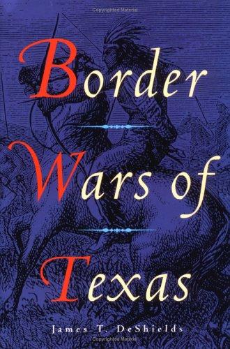Border Wars of Texas ()