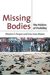 Missing Bodies: The Politics of Visibility (Biopolitics)