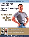 Changing Bodies, Transforming Lives: Your Ultimate Guide To FAD-FREE Fat Loss