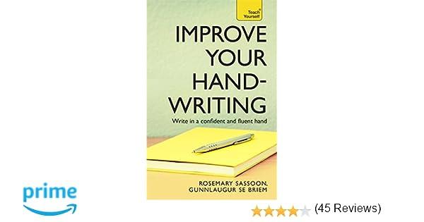 Improve Your Handwriting (Teach Yourself): Rosemary Sassoon ...