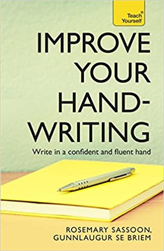 Improve Your Handwriting (Teach Yourself): Rosemary Sassoon ...