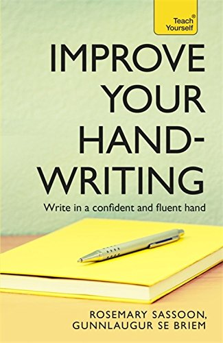 Improve Your Handwriting (Teach Yourself)