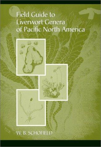 Field Guide to Liverwort Genera of Pacific North America