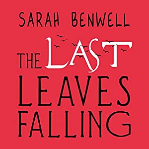 The Last Leaves Falling Audiobook