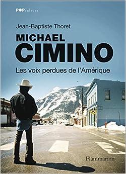 Michael Cimino, les voix perdues de l'Amérique