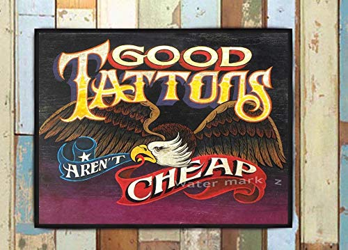 (Tattoo sign, Good Tattoos aren't cheap, Tattoo, Art Print, American Eagle, banner. Print from an original hand painted and lettered sign)