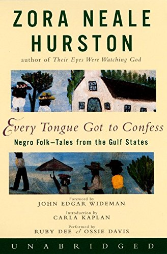 Search : Every Tongue Got to Confess: Negro Folk-tales From the Gulf States