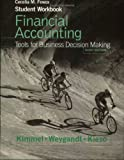 Student Workbook to Accompany Financial Accounting: Tools for Business Decision Making, Third Edition