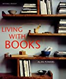 Living With Books by Alan Powers front cover