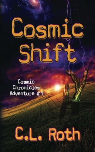 Cosmic Shift: Cosmic Chronicles Adventure #1 PDF