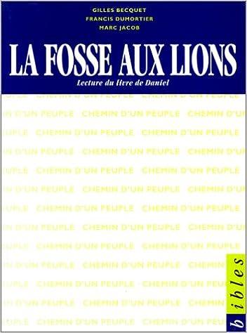 En ligne téléchargement gratuit La Fosse aux lions. Lecture du livre de Daniel pdf, epub