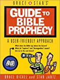 Bruce & Stan's Guide to Bible Prophecy (Bruce & Stan's Pocket Guides)