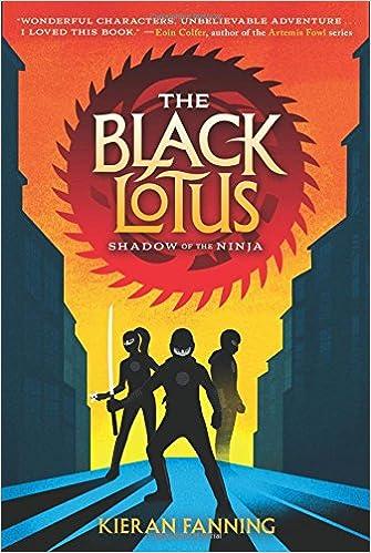 The Black Lotus: Shadow of the Ninja: Amazon.es: Kieran ...
