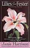 img - for Lilies That Fester (Bretta Solomon Gardening Mysteries) book / textbook / text book