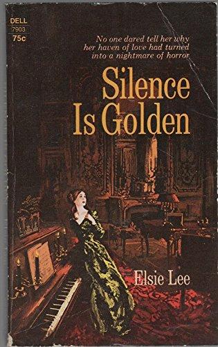 Silence is Golden, Lee, Elsie