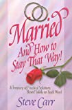 Married and How to Stay That Way, Steve Carr, 0965674932