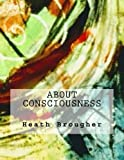 img - for About Consciousness book / textbook / text book
