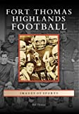 Fort Thomas Highlands Football, Bill Thomas, 0738553913