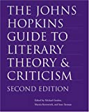 img - for The Johns Hopkins Guide to Literary Theory and Criticism book / textbook / text book