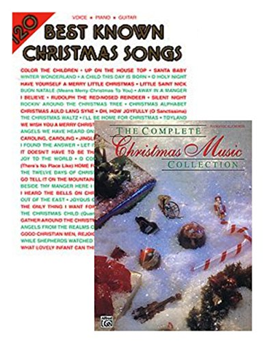 120 Best Known Christmas Songs (Piano/Vocal/Guitar) AND The Complete Christmas Music Collection (Piano/Vocal/Chords) TWO BOOKS IN ONE. (Best Known Christmas Songs)
