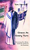 Grace at Every Turn, Tom Honoré, 1413445314