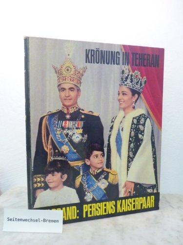 Krönung in Teheran. Bildband - Persiens Kaiserpaar Pappbilderbuch – 1967 Franz Burda Karlheinz Schönherr B0000BS5F4 Politik