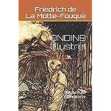 ONDINE (Illustré): Roman de Chevalerie