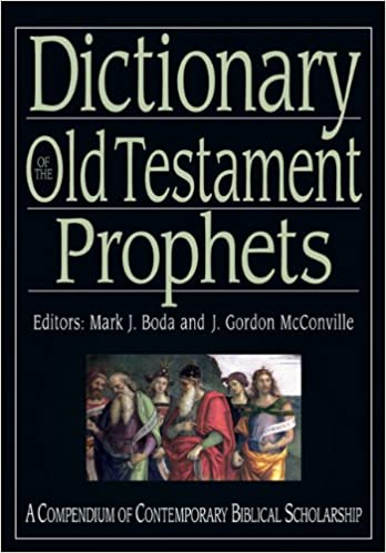 Dictionary of the Old Testament: Prophets (IVP Bible