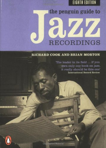 the penguin guide to jazz recordings eighth edition r m cook rh amazon com penguin jazz guide 1001 best albums list penguin jazz guide crowns