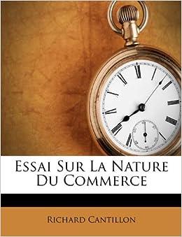 essai sur la nature du commerce french edition richard cantillon 9781173365806. Black Bedroom Furniture Sets. Home Design Ideas