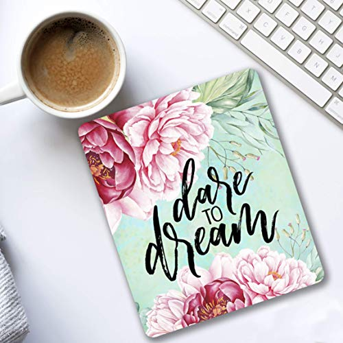 Dare to Dream - Motivational quote - Cubicle Decor Mouse pad pink flowers - Pretty office Decorate your space pink, pinkish red, turquoise floral design - Gifts for ()