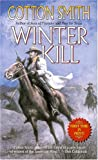Winter Kill, Cotton Smith, 0843952598