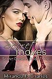 Secret Moves (Secret Dreams Contemporary Romance 3)