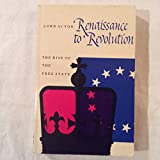 img - for Renaissance to Revolution The Rise of The Free State book / textbook / text book