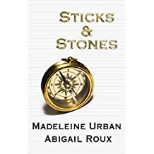 Sticks & Stones (Cut & Run Series Book 2)