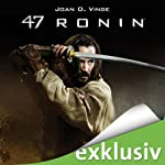 47 Ronin | Joan D. Vinge