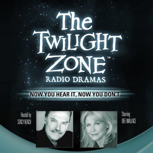 Now You Hear It, Now You Don't: The Twilight Zone Radio Dramas