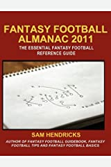 Fantasy Football Almanac 2011: The Essential Fantasy Football Refererence Guide Paperback