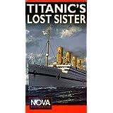 Titanic S Lost Sister