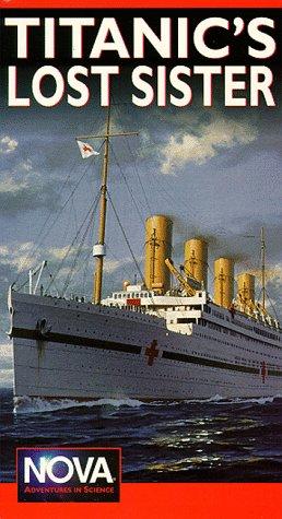 Nova: Titanic's Lost Sister (The Britannic) [VHS]