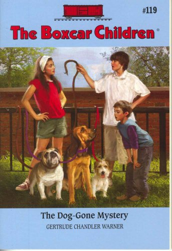 The Dog-gone Mystery (Boxcar Children Mysteries) - Book #119 of the Boxcar Children