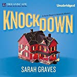 Knockdown: A Home Repair Is Homicide Mystery | Sarah Graves
