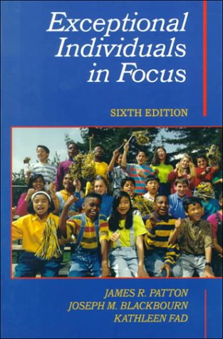 Exceptional Individuals in Focus (6th Edition)