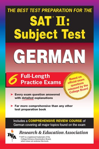 SAT II Subject Test: German  -- The Best Test Preparation for the SAT II (Test Preps) by Brand: Research Education Association