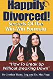 Happily Divorced!, Cynthia Tiano, 149351945X