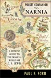 Pocket Companion to Narnia, Paul F. Ford, 0060791284
