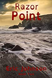 Razor Point (The Saga Of Tom Stinson Book 2)